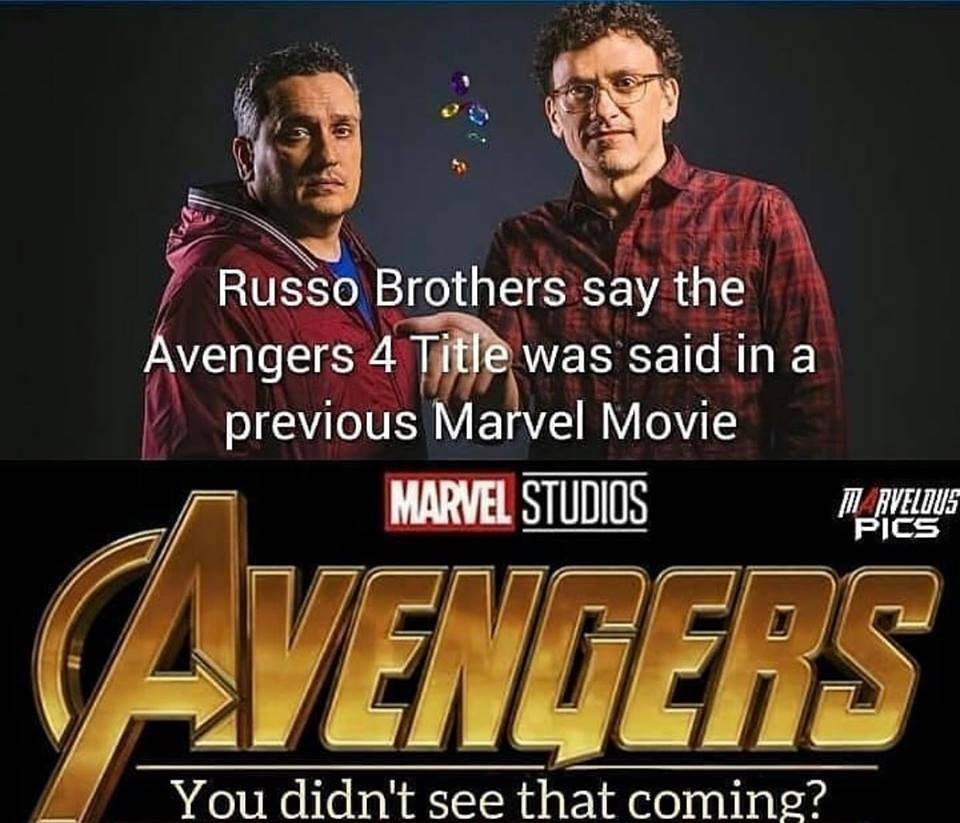 Guesses at the Avengers 4 Title