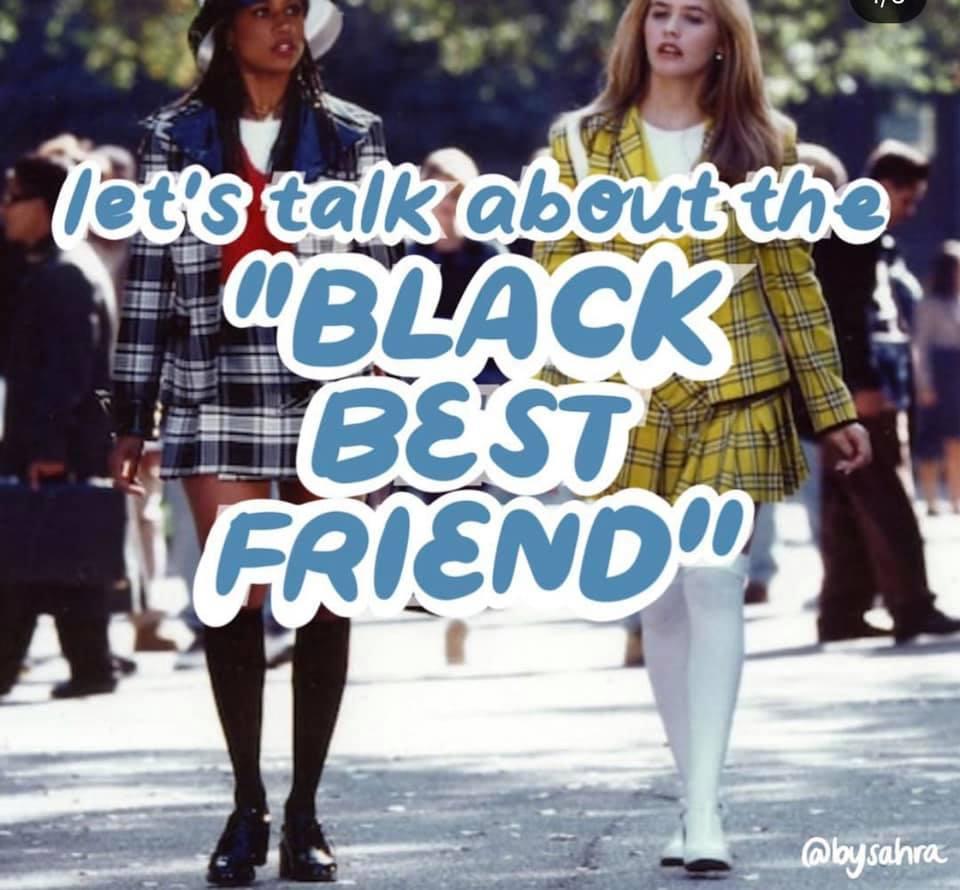 The Black Best Friend