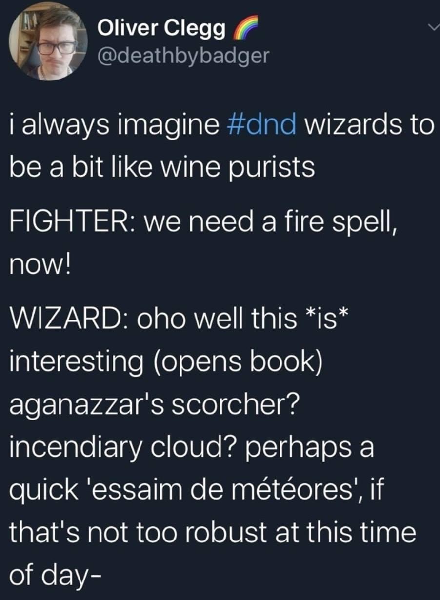 Wizards Are Like Wine Purists