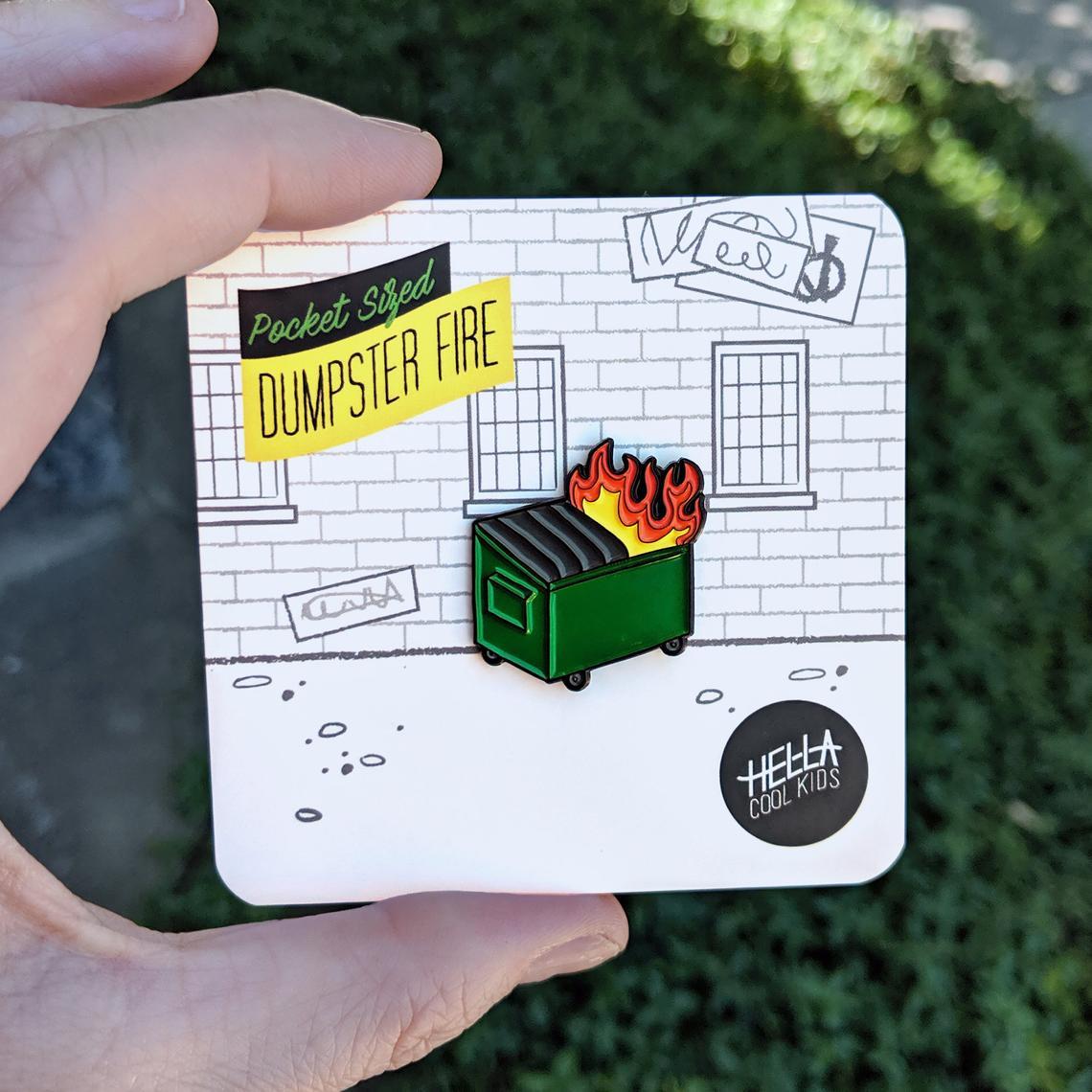 Dumpster Fire Pins