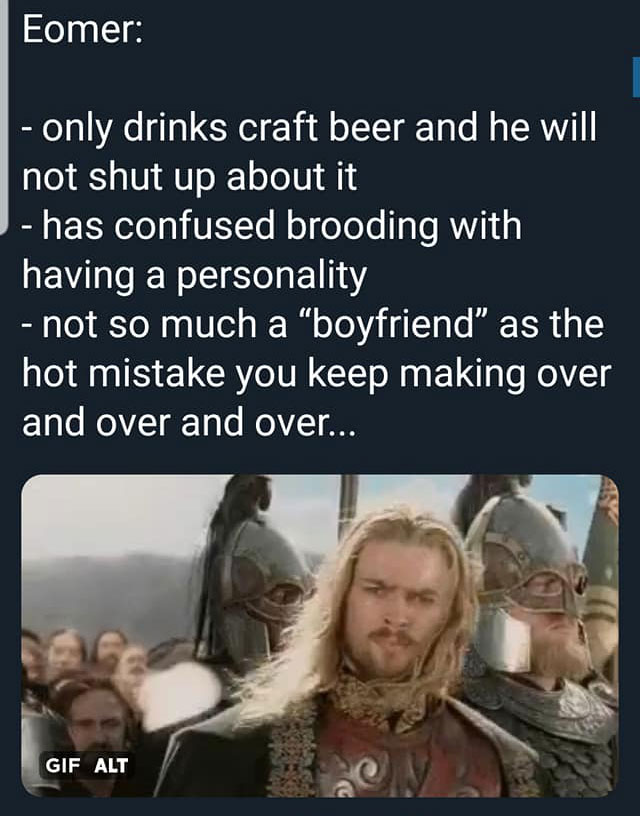 Men of Middle Earth as Bad Ex-Boyfriends