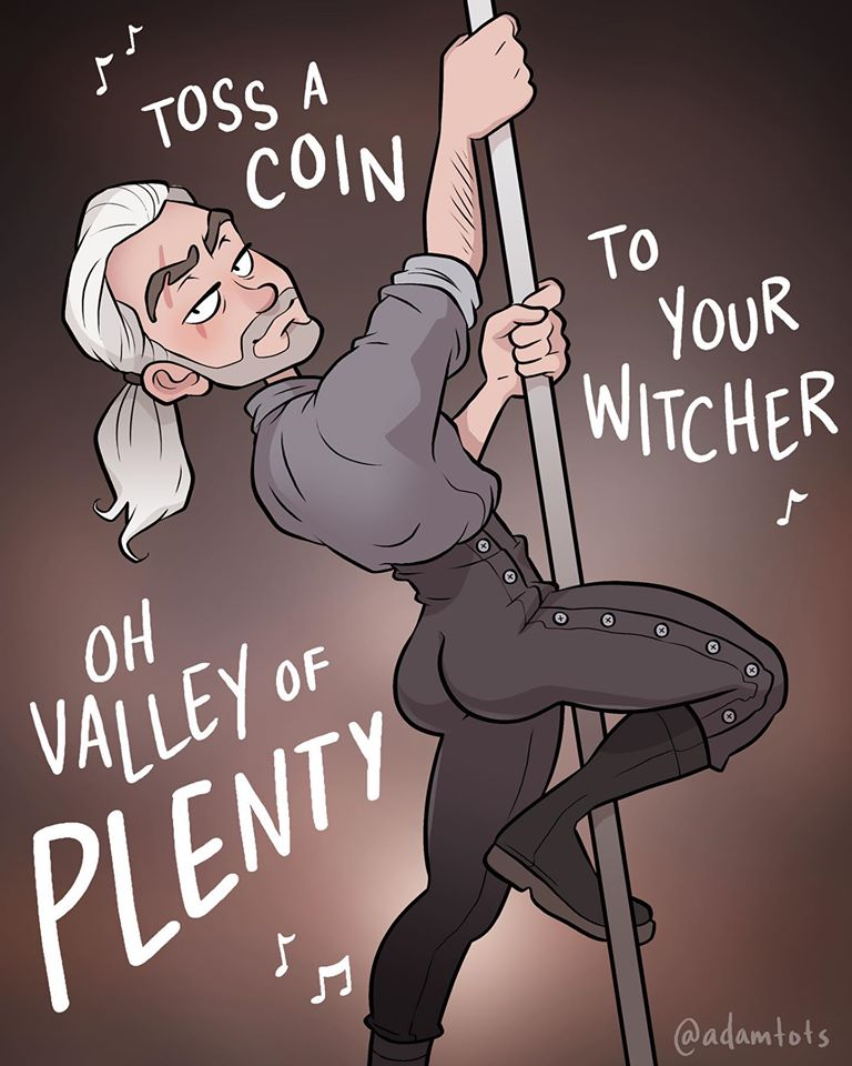 Toss a Coin to Your Witcher Stripper
