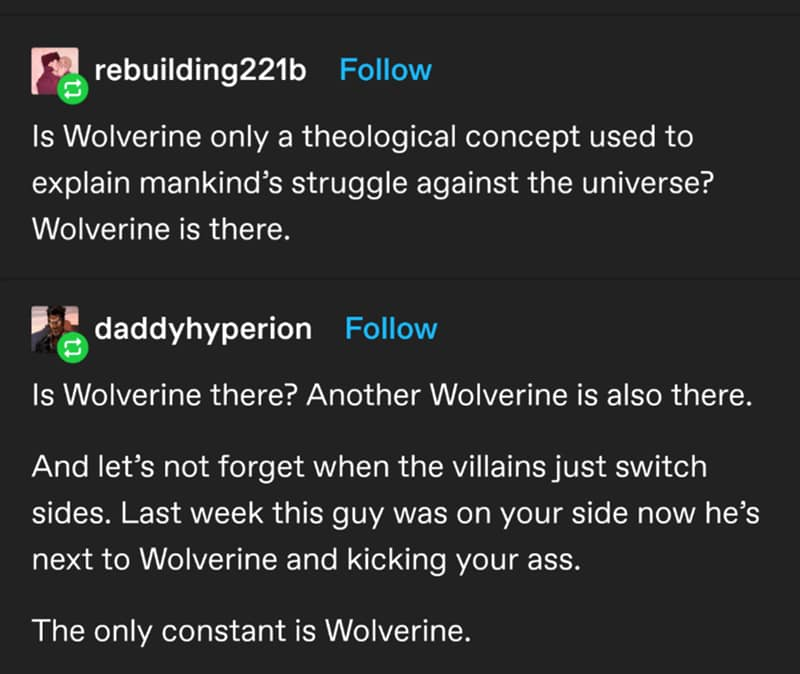 Wolverine is Always There