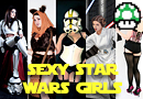25 Sexy Star Wars Girls - May the 4th be with You!