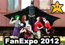 Fan Expo 2012 Highlights