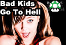 Bad Kids Go To Hell Release