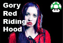 Gory Red Riding Hood