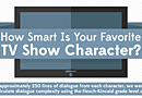 How Smart Is Your Favorite TV Show Character?