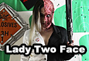 Lady Two-Face Cosplay