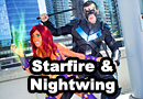 Starfire and Nightwing Cosplay
