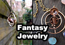 Handsmithed Fantasy Inspired Jewelry