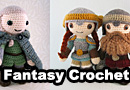 Dwarf, Halfling & Elf Fantasy Crochet Patterns