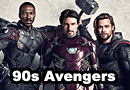 If the Avengers Was Made in the 90s