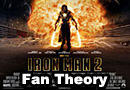 Iron Man 2 Fan Theory