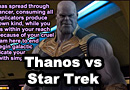 Thanos vs Star Trek