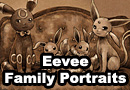 Eevee Family Portraits