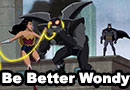 Be Better Wonder Woman