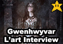 Interview with Gwenhwyfar L