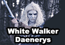 White Walker Daenerys Targaryen Mashup Cosplay