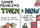 Gamer Problems Then & Now