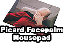 Star Trek TNG Picard Facepalm Mousepad