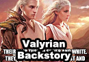 Game of Thrones Valyrian Origin Story