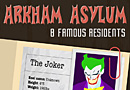 Arkham Asylum: Eight Famous Residents