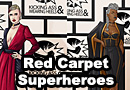 Red Carpet Superheroines & Villains