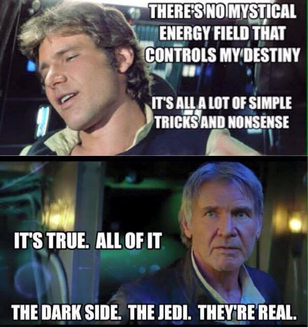 Han Solo May The Fourth Be With You: Han Solo Force Awakens Memes