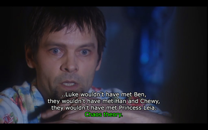Star Wars Chaos Theory Quote from Spaced